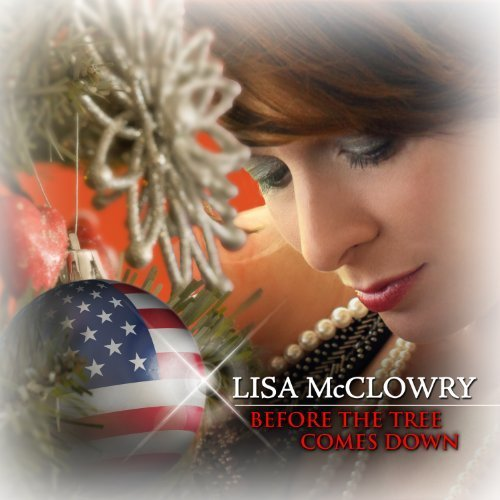 Before the Tree Comes Down [Audio CD] Mcclowry, Lisa