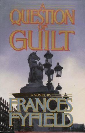 A Question of Guilt by Fyfield, Frances