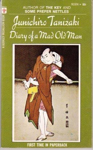 Diary of a Mad Old Man by Tanizaki, Junichiro