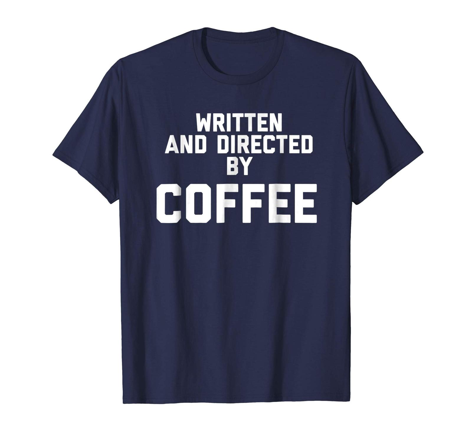 Brother Shirts - Written And Directed By Coffee Funny T-Shirt Men