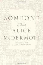 Someone: A Novel [Hardcover] McDermott, Alice image 1