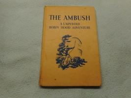 Vintage 1950s Lady Bird Book  The Ambush Robin Hood Adventure Series 549 - $7.94