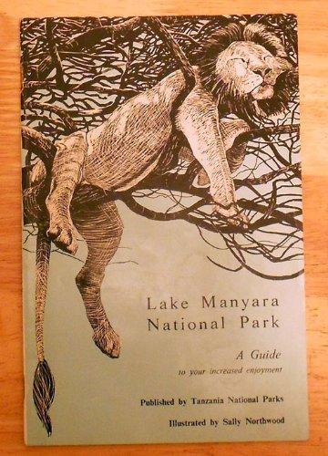 Lake Manyara National Park- A Guide [Paperback] by Sally Northwood
