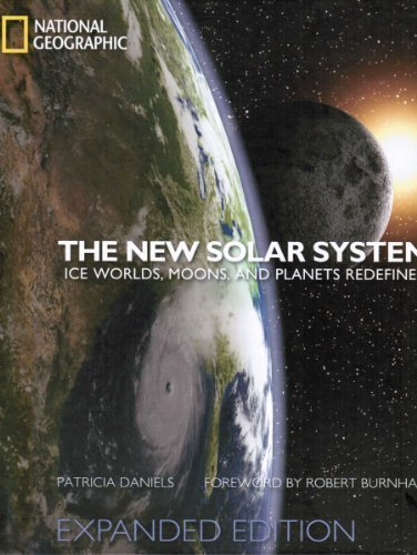 The New Solar System: Ice Worlds, Moons, and Planets Redefined [Hardcover]
