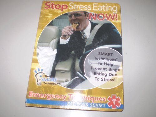 Stop Stress Eating Now! (The Smart Technique, Vol 1) [CD-ROM] by Smart Technique