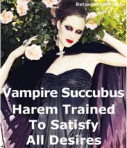 spr Sexy Female Vampire Succubus Djinn Harem Tantric Trained + Wealth Lo... - $200.00