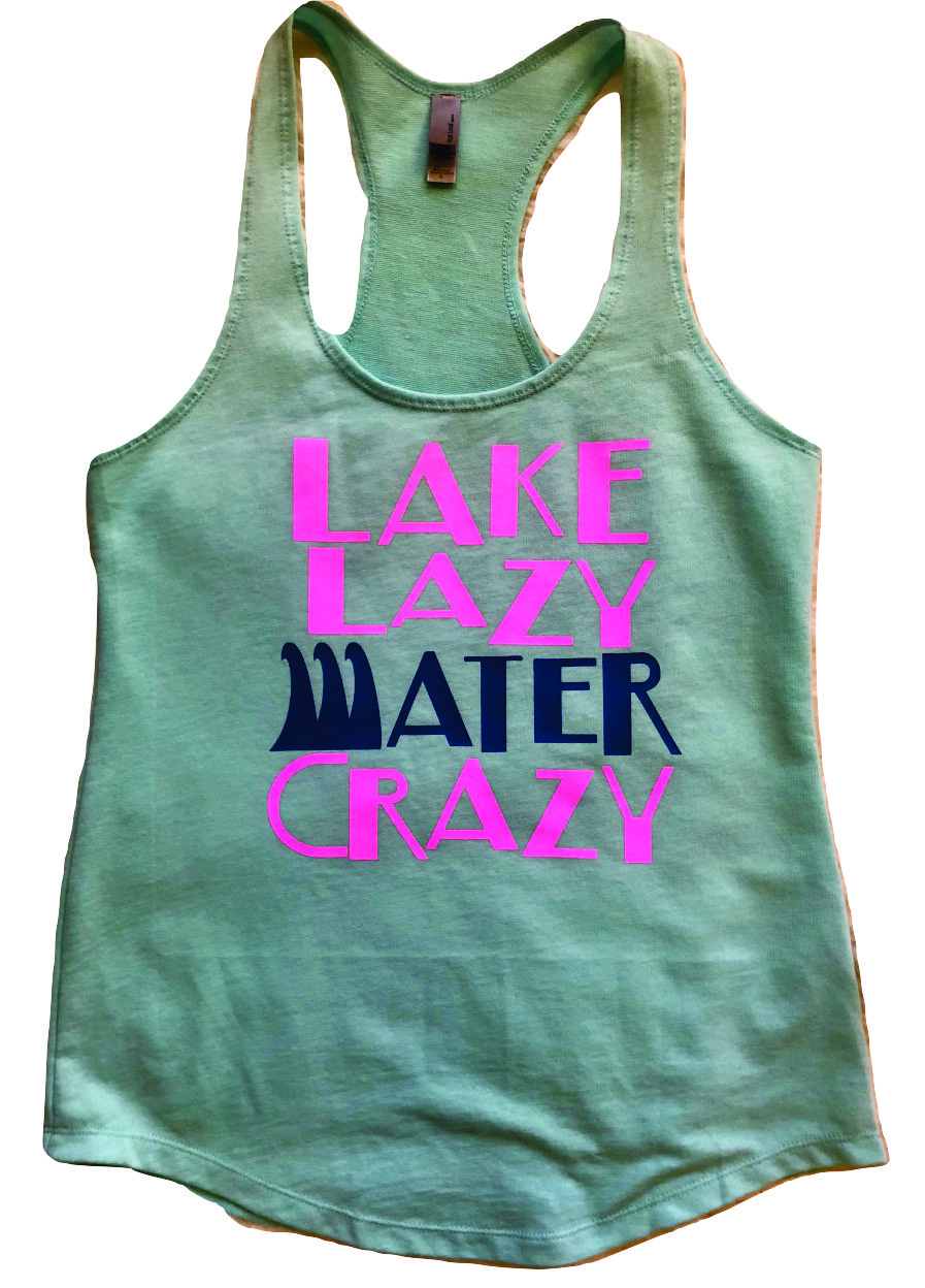 db9768f72e909 Img 5408746427 1516842320. Img 5408746427 1516842320. Previous. NEXT LEVEL TANK  TOP LAKE LAZY WATER CRAZY COOL GRAPHIC GRAY