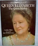 Queen Elizabeth The Queen Mother Godfrey Talbot Hardcover Book 1978 - $1.99