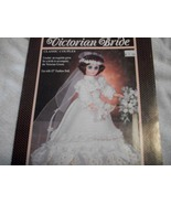 Victorian Bride Doll Gown Crochet Pattern - $4.00
