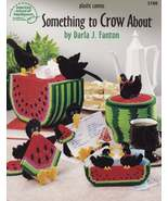 Something to Crow About, Plastic Canvas Pattern Book ASN 3166 Watermelon... - $3.95