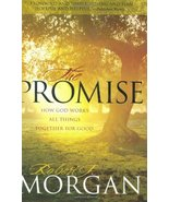 The Promise: How God Works All Things Together for Good Morgan, Robert J. - $69.99
