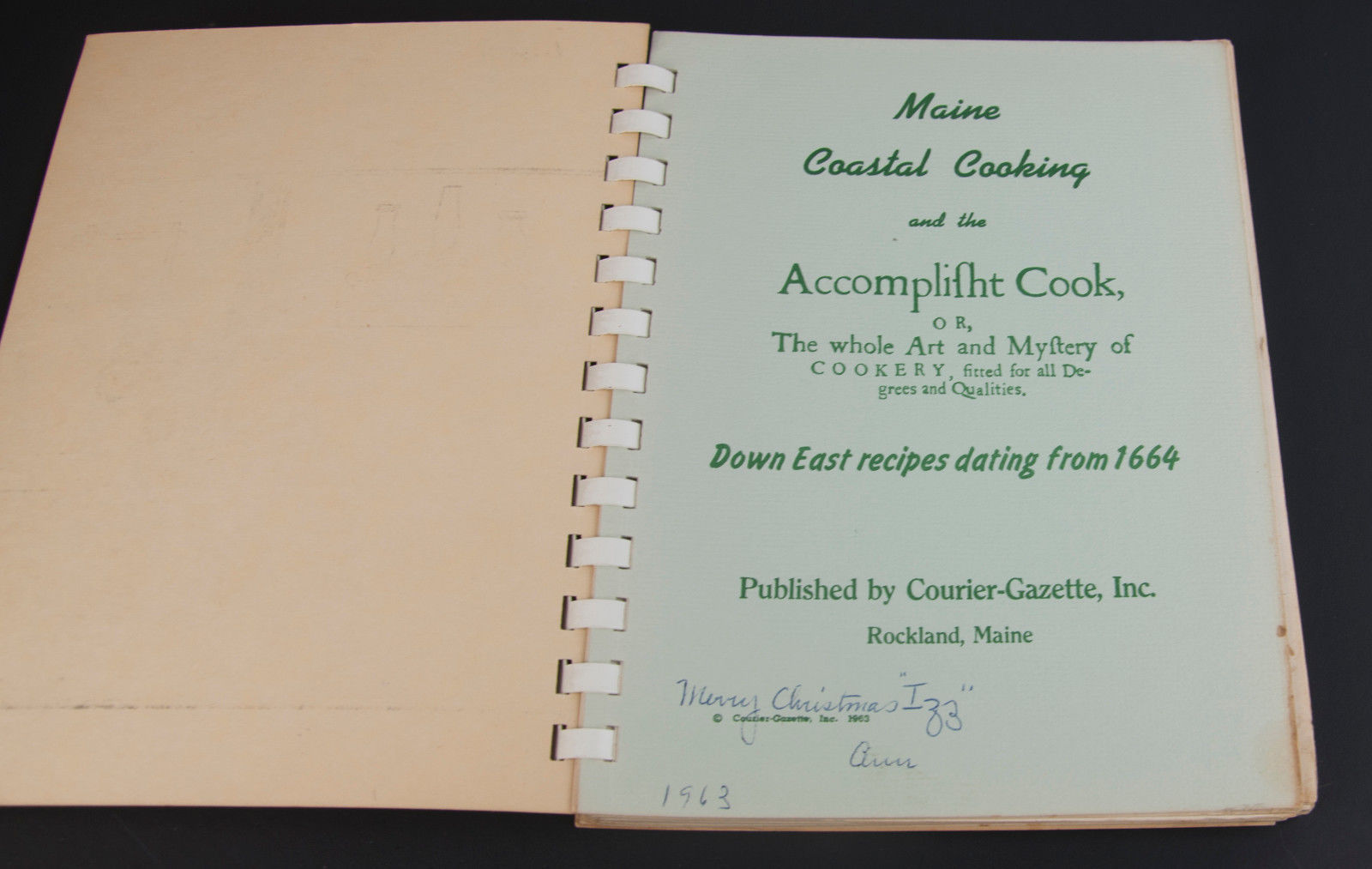 Maine Coastal Cooking Spiral Bound Cookbook Recipies dating from 1664