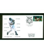 2014 Frank Thomas Baseball Hall of Fame Induction Cachet  - $5.00