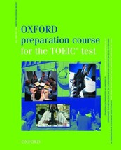 Oxford Preparation Course for the TOEIC&reg Test: Student's Book (Oxford... - $24.01