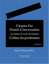Cinema for French Conversation: Instructor's Manual, Second Edition [Jun... - $19.94