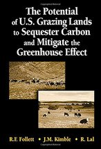 The Potential of U.S. Grazing Lands to Sequester Carbon and Mitigate the... - $119.98