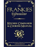 The Frankies Spuntino Kitchen Companion by Frank Castronovo, et al. Fant... - $6.99
