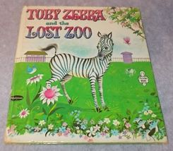 Childs Tell A Tale Book Toby Zebra and the Lost Zoo 2527 1963 - $6.00