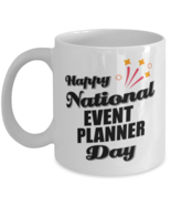 Funny Event Planner Coffee Mug - Happy National Day - 11 oz Tea Cup For ... - $14.95
