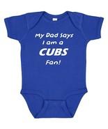 My Dad Says I am a Chicago Cubs Fan Cute Baby Boy Bodysuit Creeper  - $8.98