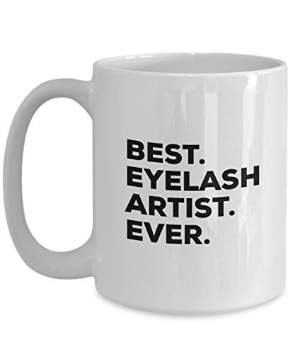 Eyelash Artist Gift - Best Eyelash Artist Ever - For Extentionist Extensions - E
