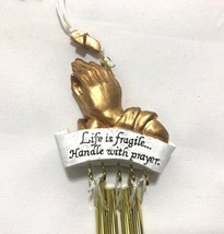 Life is Fragile, Handle with Prayer Windchime Ornament Hands Bells Cross... - $9.89
