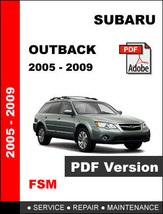 Subaru Outback 2005 2006 2007 2008 2009 Workshop Service Repair Factory Manual - $14.95