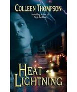 Heat Lightning by Colleen Thompson - BRAND NEW paperback - $11.88