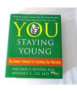 You Staying Young The Owners Manual for Extending your Warranty Hardcover  - $3.95