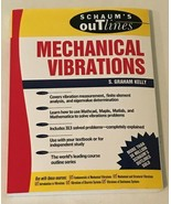 Schaums Outlines Mechanical Vibrations Paperback S Graham Kelly Book for... - $14.99