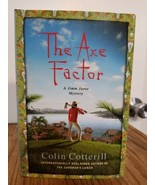 THE AXE FACTOR  A Jimm Juree Mystery by Colin Cotterill author of The Co... - $9.79