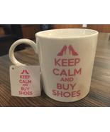 Keep Calm And Buy Shoes Pink White Coffee Mug Tea Cup 12oz Home Essentia... - $11.95