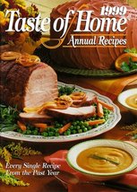 1999 Taste of Home Annual Recipes [Hardcover] Julie Schnittka - $8.06