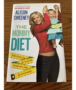 Alison Sweeney The Biggest Loser The Mommy Diet Before During After Preg... - $6.92
