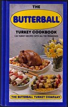 The Butterball Turkey Cookbook Butterball Turkey Company - $1.49