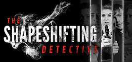 The Shapeshifting Detective - Digital Download Game Steam Key - INSTANT ... - $1.29