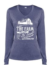 It Isn't The Farm That Makes The Farmer T Shirt, Hard Work And Character T Shirt - $29.99+