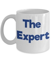 The Expert Coffee Mug - $15.99