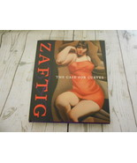 Zaftig The Case for Curves Edward St. Paige Darling & Company 2000 - $18.65
