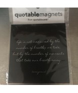 Quotables Magnets Moments Take Your Breath Away - $12.00