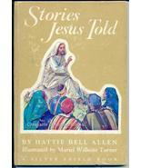 Stories Jesus Told-1954 Silver Shield Book Hattie Bell Allen - $19.95