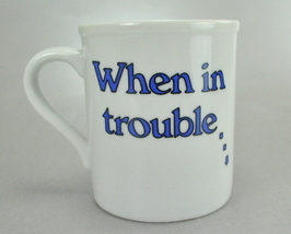 When in Trouble Delegate 7 Oz Humorous Coffee Mug Cup - $5.99