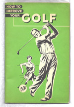 Golf Booklet Vintage 1958 Booklet HOW TO IMPROVE YOUR  GOLF - £39.24 GBP