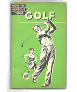 Golf Booklet Vintage 1958 Booklet HOW TO IMPROVE YOUR  GOLF - ₹3,664.71 INR