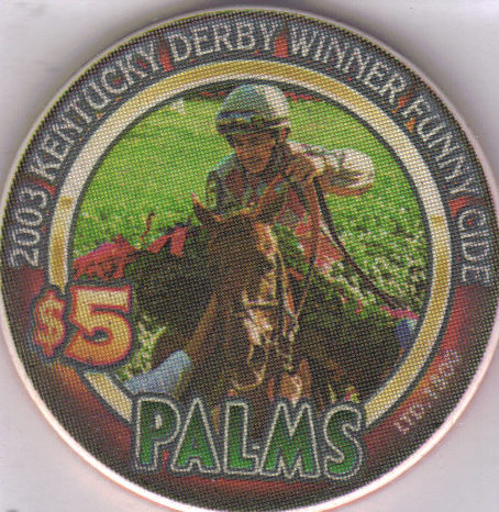 Primary image for 2003 KENTUCKY DERBY WINNER FUNNY CIDE $5 PALMS VEGAS Casino Chip