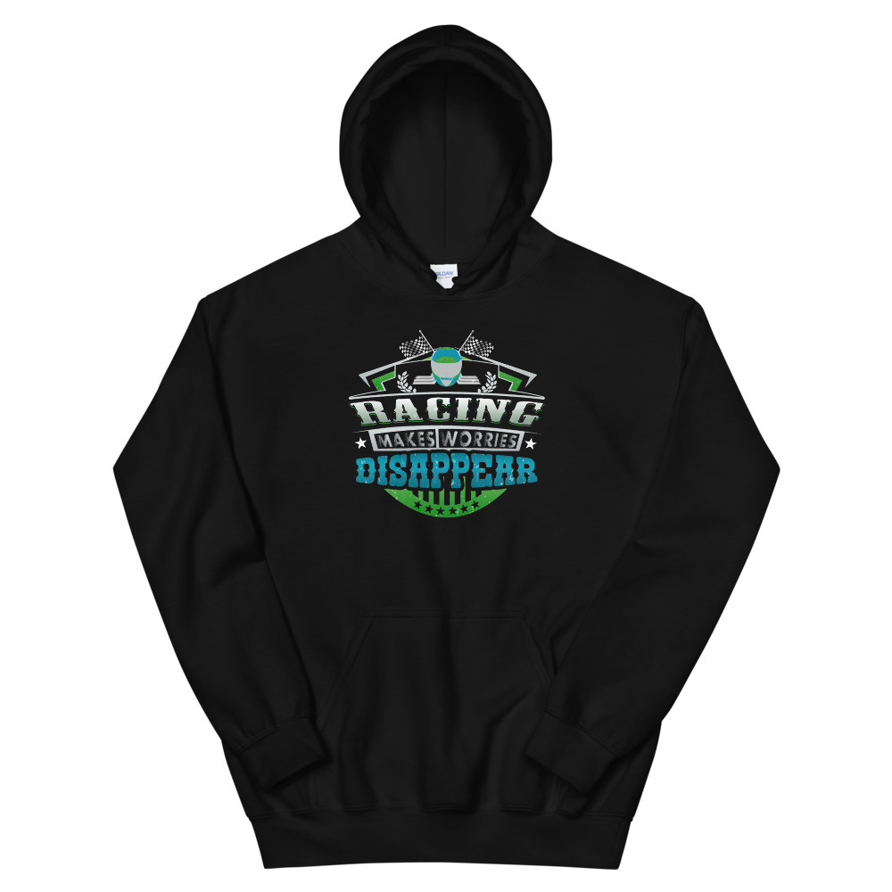 Primary image for Racing Makes Worries Disappear Athlete Gift Unisex Hoodie