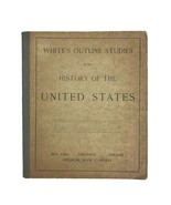 Antique 1895 White's Outline Studies History Of United States School Wor... - $70.13