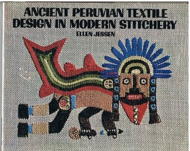 Book of Ancient Peruvian Textile Design in Modern Stitchery - $8.00