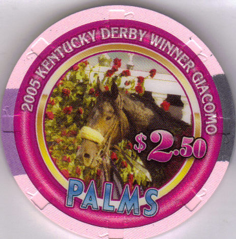 2005 KENTUCKY DERBY WINNER GIACOMO $2.50 PALMS Las Vegas Casino Chip Bonanza