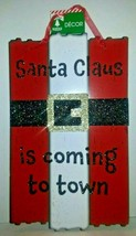 "Christmas House Merry Wooden Wall Sign ""Santa Claus Is Coming To Town "" - $9.89"
